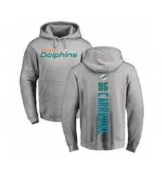 Football Miami Dolphins #95 Tank Carradine Ash Backer Pullover Hoodie