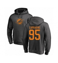 Football Miami Dolphins #95 Tank Carradine Ash One Color Pullover Hoodie