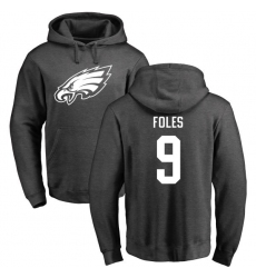 Nike Philadelphia Eagles #9 Nick Foles Ash One Color Pullover Hoodie